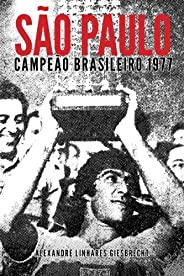 São Paulo Campeão Brasileiro 1977