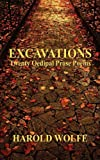 Excavations, Twenty Oedipal Prose Poems, Harold Wolfe, 0982165447
