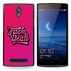 Yeah Pink Tattoo Graffiti Text Cool Beans Caja protectora de pl??stico duro Dise?¡Àado King Case For Oppo Find 7 X9007