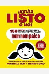 ¡Estás listo o no! (SALUD Y VIDA NATURAL) (Spanish Edition) Hardcover