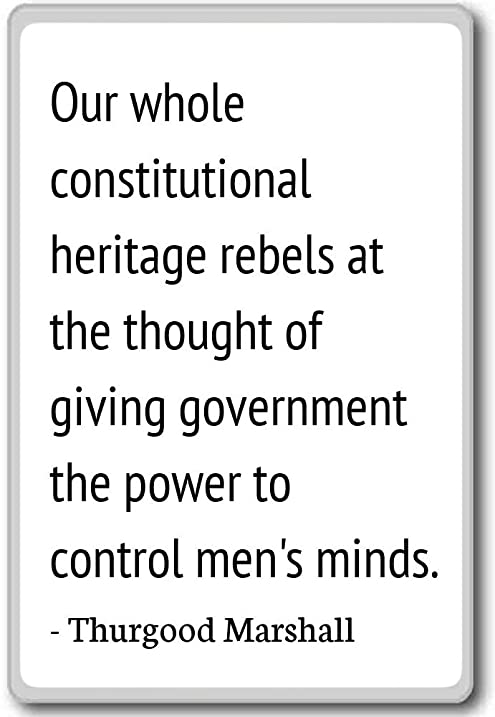 Amazon Our Whole Constitutional Heritage Rebels Thurgood Inspiration Thurgood Marshall Quotes