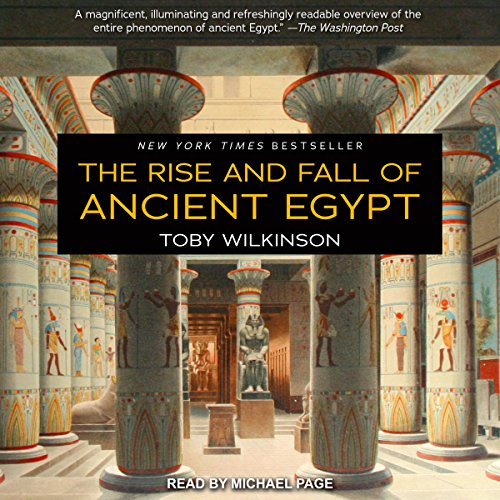 The Rise and Fall of Ancient Egypt by Tantor Audio