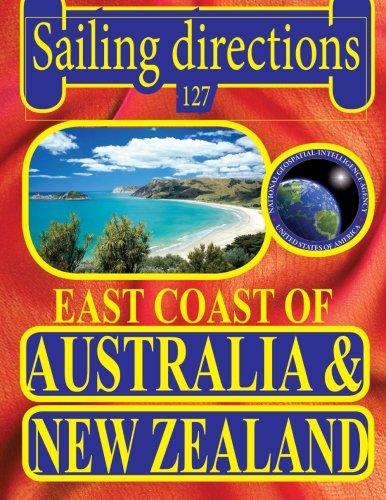 Sailing Directions 127 East Coast of Australia and New Zealand