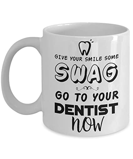 Amazon com: Give Your Smile Some Swag  Go To Your Dentist