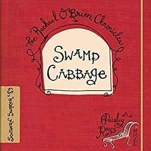 Swamp Cabbage Audiobook