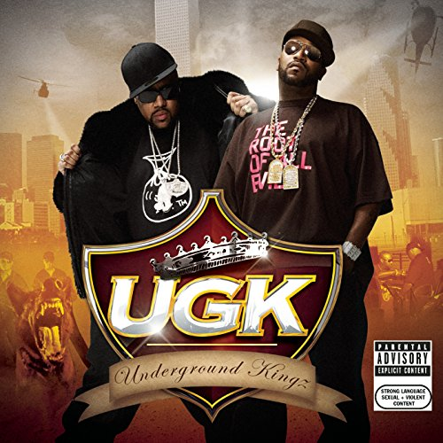 UGK (Underground Kingz) [Explicit] (The Best Of Ugk)