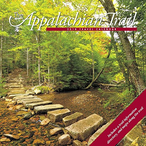 Appalachian Trail 2018 Calendar: Travel & Events