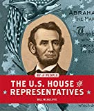 img - for The U.S. House of Representatives (By the People) book / textbook / text book