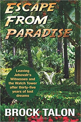 Escape from Paradise: Leaving Jehovah's Witnesses and the