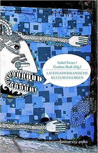 Lateinamerikanische Kulturtheorien: Grundlagentexte: Amazon.de ...