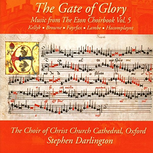 Price comparison product image Music from the Eton Choirbook / Gate of Glory
