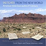 : Sketches: American Viola Duos in the 21st Century