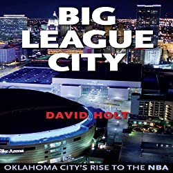 Big League City: Oklahoma City's Rise to the NBA