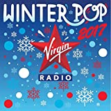Virgin Radio Winter Pop 2017