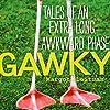 Gawky