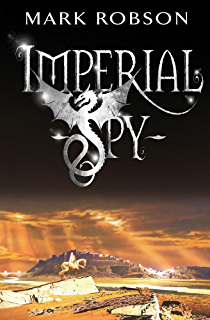 Dragon orb aurora ebook mark robson amazon kindle store imperial spy imperial trilogy fandeluxe Ebook collections