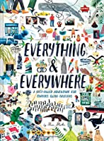 Everything & Everywhere: A Fact-Filled Adventure