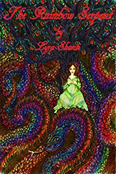 The Rainbow Serpent by [Shanti, Lyra]