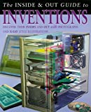 The Inside and Out Guide to Inventions, Chris Oxlade and Anita Ganeri, 1403490929