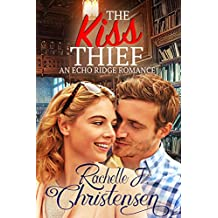 The Kiss Thief (Echo Ridge Romance Book 2)