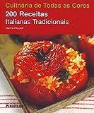 capa de 200 Receitas Italianas Tradicionais. Coleção Culinária de Todas as Cores