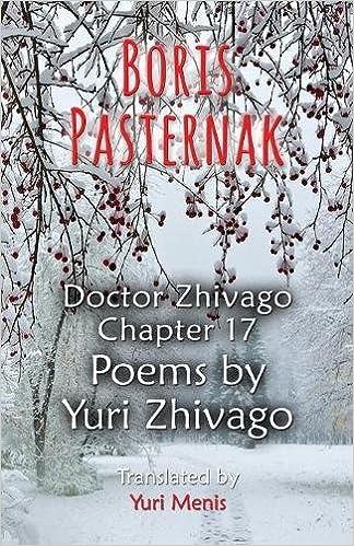 Boris Pasternak Doctor Zhivago Chapter 17 Poems By Yuri