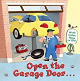 Open the Garage Door (Lift-the-Flap)
