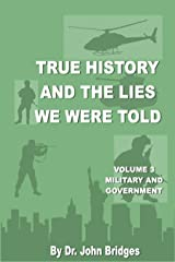 True History And The Lies We Were Told Kindle Edition