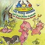 Les trois chatons et les trois petits cochons et le petit chaperon rouge | Jean-Claude Rocle,Jean-Michel Guesdon,Marcel George