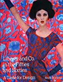img - for Liberty and Co. in the Fifties and Sixties: A Taste for Design by Anna Buruma (2008-12-10) book / textbook / text book