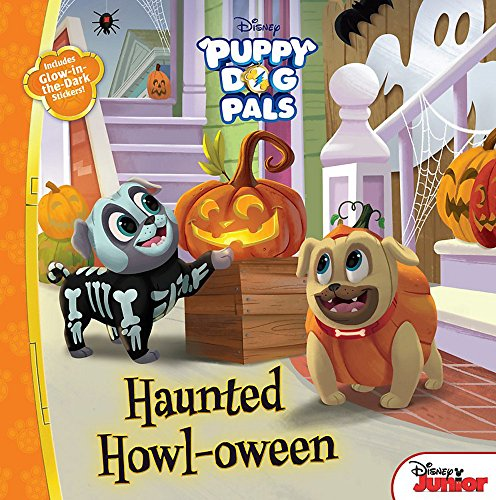 (Puppy Dog Pals Haunted Howl-oween: With Glow-in-the-Dark)