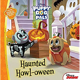 Puppy Dog Pals Haunted Howl-oween: With Glow-in-the-Dark Stickers!