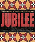 img - for Jubilee: The Emergence of African-American Culture book / textbook / text book