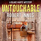 Untouchable: Blake Harte Mystery Series, Book 1