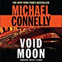 Void Moon Audiobook by Michael Connelly Narrated by L. J. Ganser