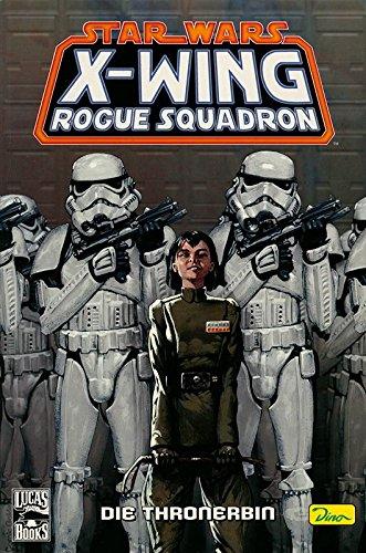 Star Wars Sonderband 34, X-Wing Rogue Sqadron II - Die Thronerbin