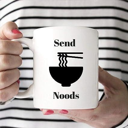 3714b7b8b Amazon.com: Send Noods Funny Coffee Mug Funny Girlfriend Gift Funny ...