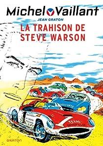 Michel Vaillant, tome 6 : La trahison de Steve Warson par Graton