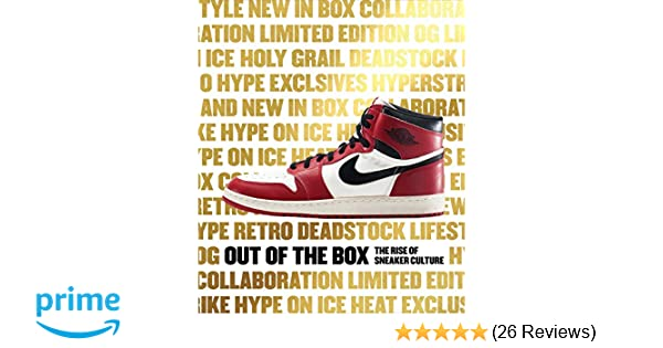fee34c5a07988b Out of the Box  The Rise of Sneaker Culture  Elizabeth Semmelhack ...