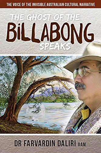 The Ghost of the Billabong Speaks: The Voice of Invisible Australian Cultural Narrative ()