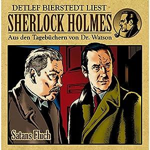 Satans Fluch (Sherlock Holmes: Aus den Tagebüchern von Dr. Watson) Hörbuch