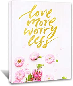 Looife Flowers Plants Painting Wall Art on Canvas - Pink Flower with Gold Words Love More Worry Less Picture Prints Wall Decor for Living Room, Bedroom, Office, Ready to Hang - 30x40 Inches