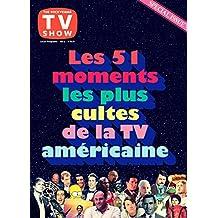 51 MOMENTS LES PLUS CULTES DE LA TV AMÉRICAINE (LES)