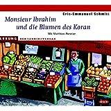 Monsieur Ibrahim und die Blumen des Koran (1 CD)