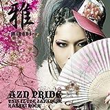 AZN PRIDE-THIS IZ THE JAPANESE KABUKI ROCK-(DVD付)