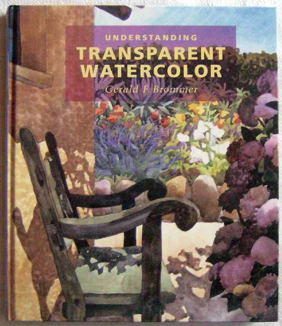 Understanding Transparent Watercolor
