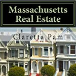 Massachusetts Real Estate: An Instructor Preparation Course | Claretta T. Pam