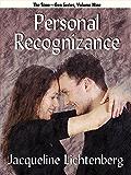 Personal Recognizance: Sime~Gen, Book 9 (Sime-Gen)