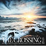 THE CROSSING / Original Scores CD Album