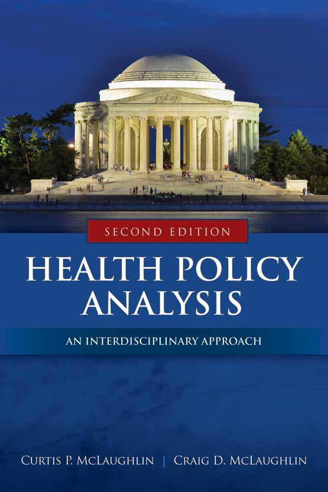 Health Policy Analysis: An Interdisciplinary Approach